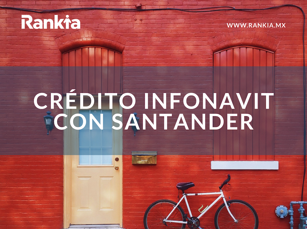 Crédito Infonavit con Santander