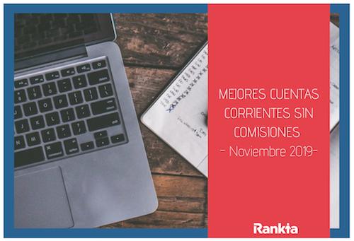 Mejores cuentas corrientes sin comisiones noviembre 2019
