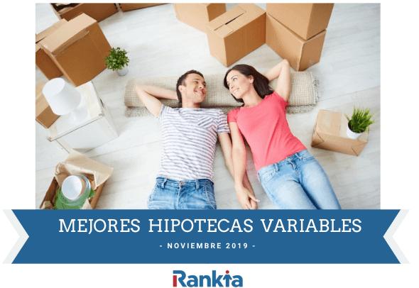 Mejores Hipotecas tipo variable noviembre 2019