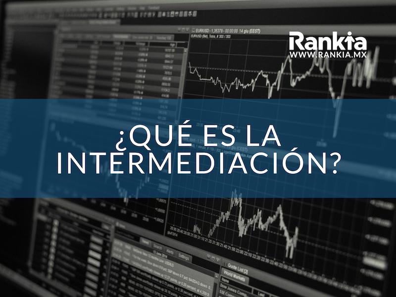 ¿Qué es la intermediación?