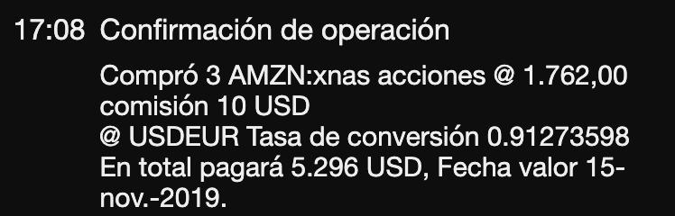 Compra 3 acciones de Amazon a $1762 el 15 noviembre 2019, comisión $10, tipo de cambio 0.9127
