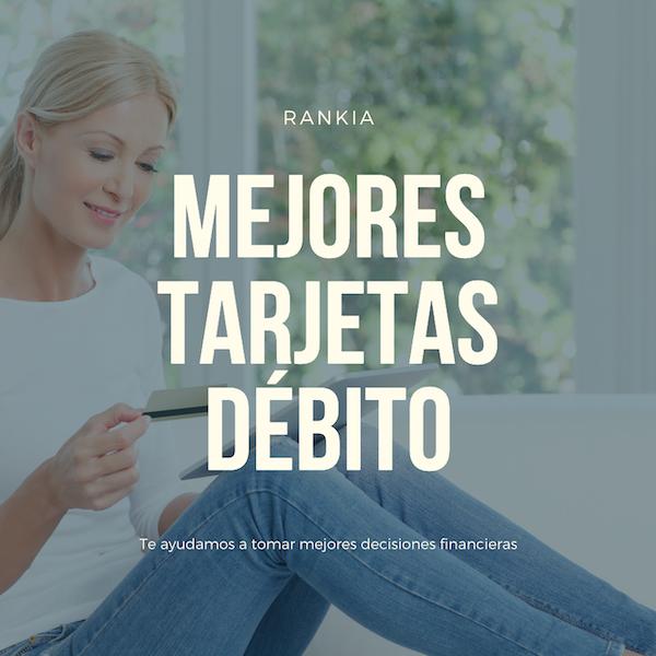 Mejores tarjetas de débito