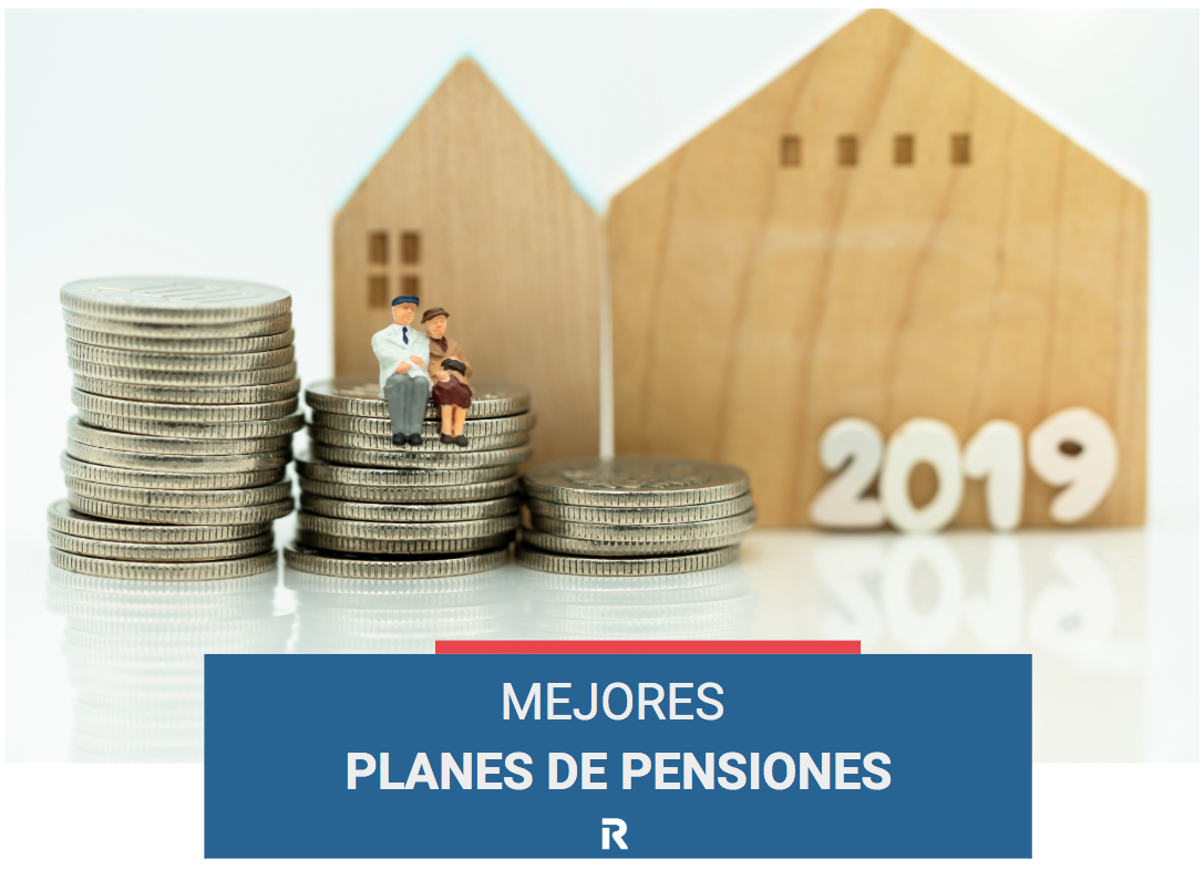 Mejores planes de pensiones 2019