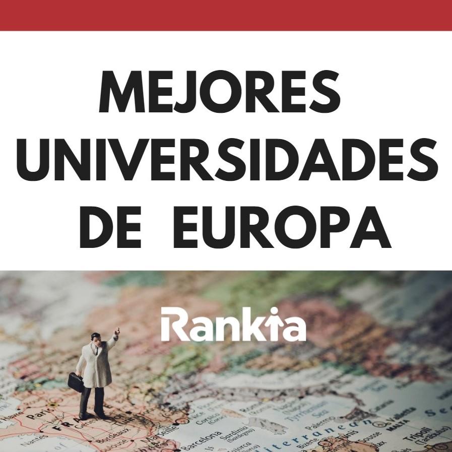 Mejores Universidades De Europa 2019 Rankia