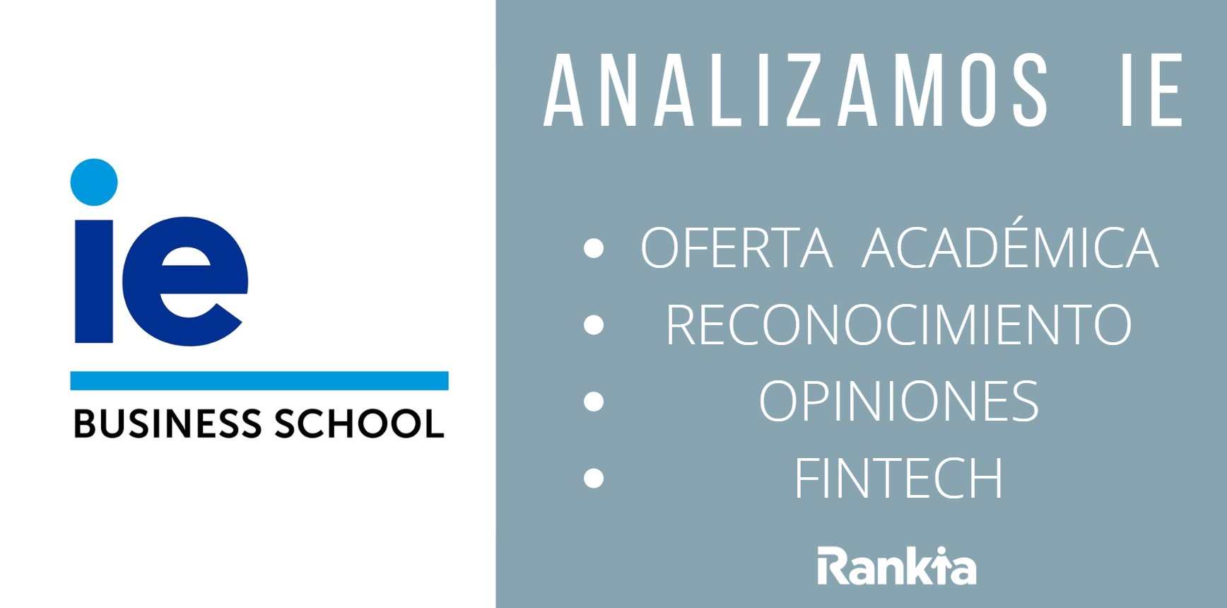 Analizamos IE Business School