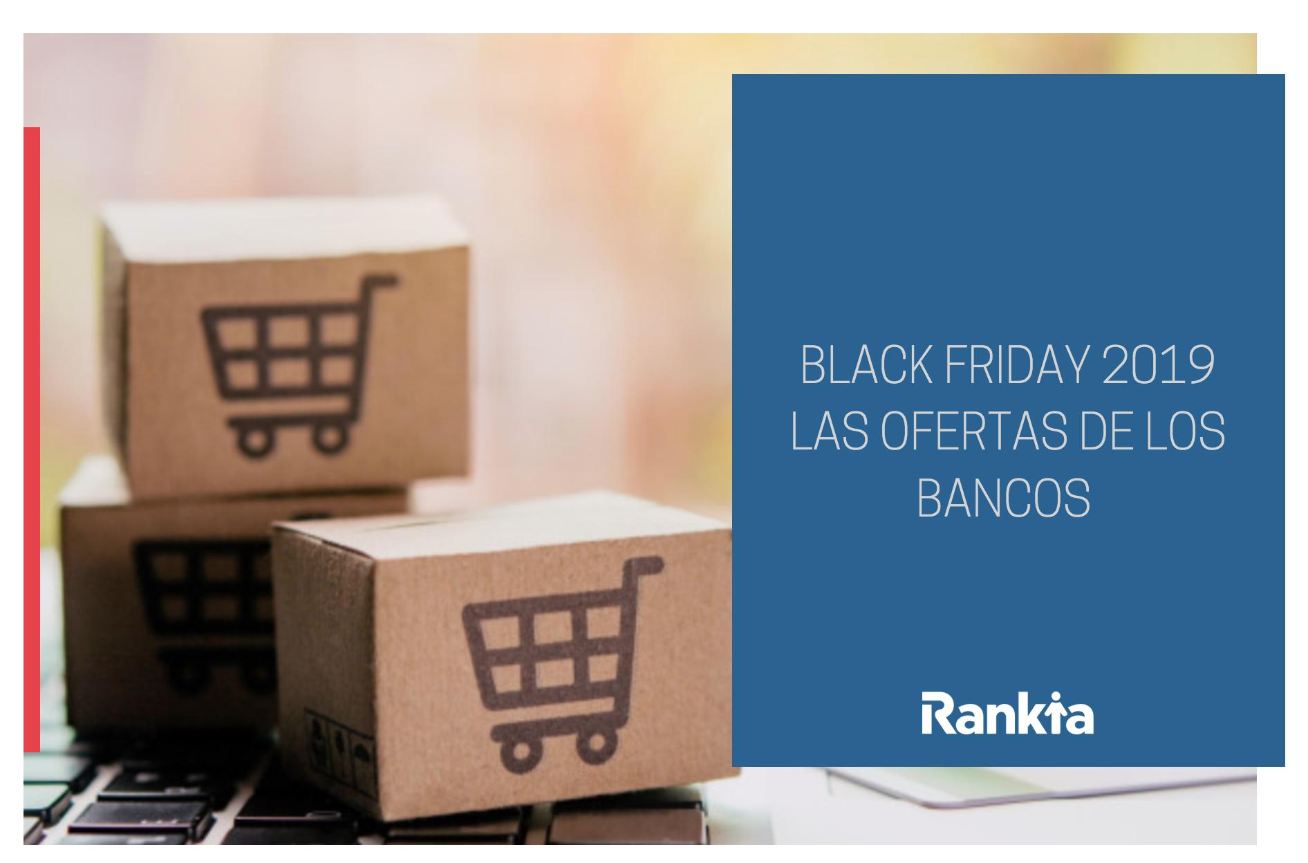 Black Friday de los bancos