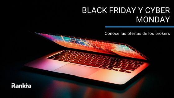 Ofertas de los brókers para el black friday y cyber monday 2019