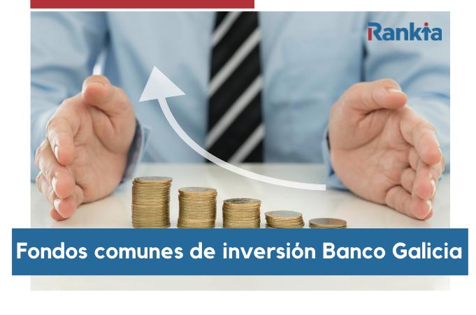 Fondos comunes de inversión Banco Galicia