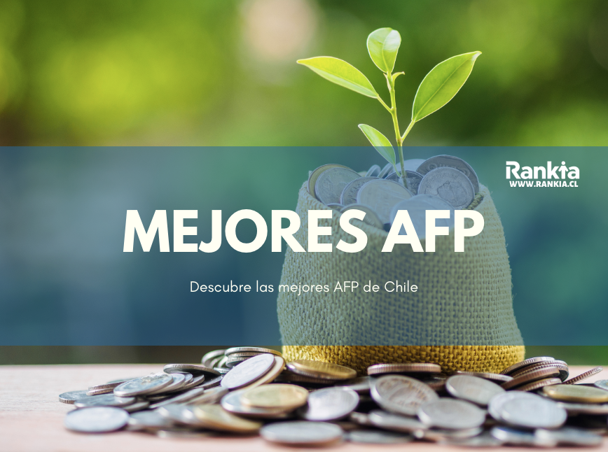 Mejores AFPs Chile 2020