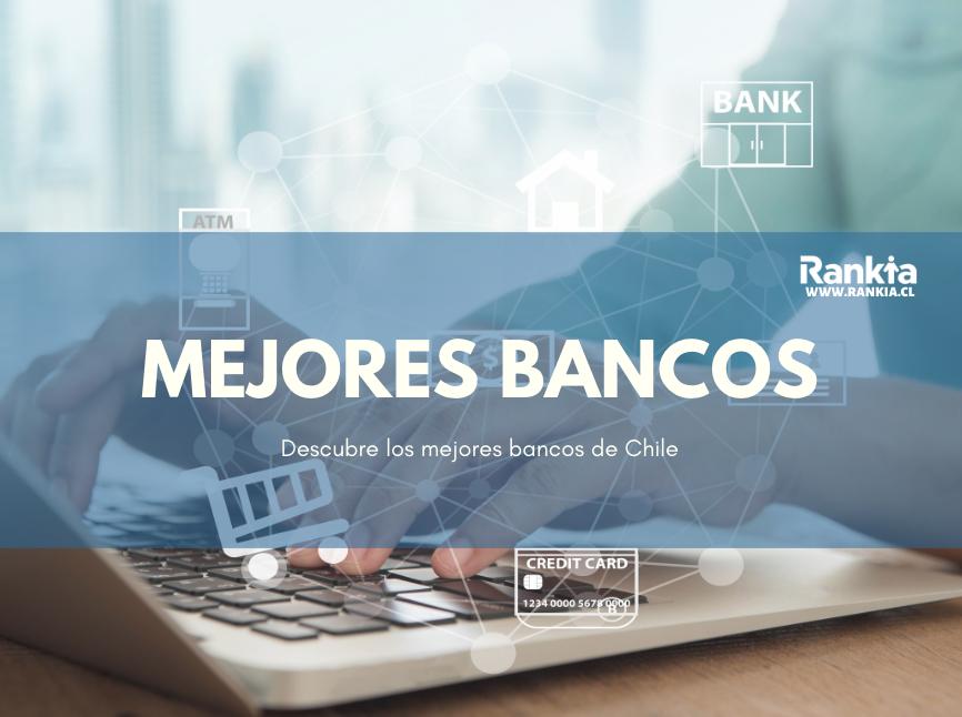 Mejores bancos de Chile 2020