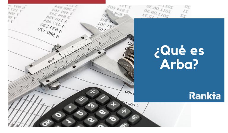 ¿Qué es Arba? Impuestos, servicios y Arba móvil