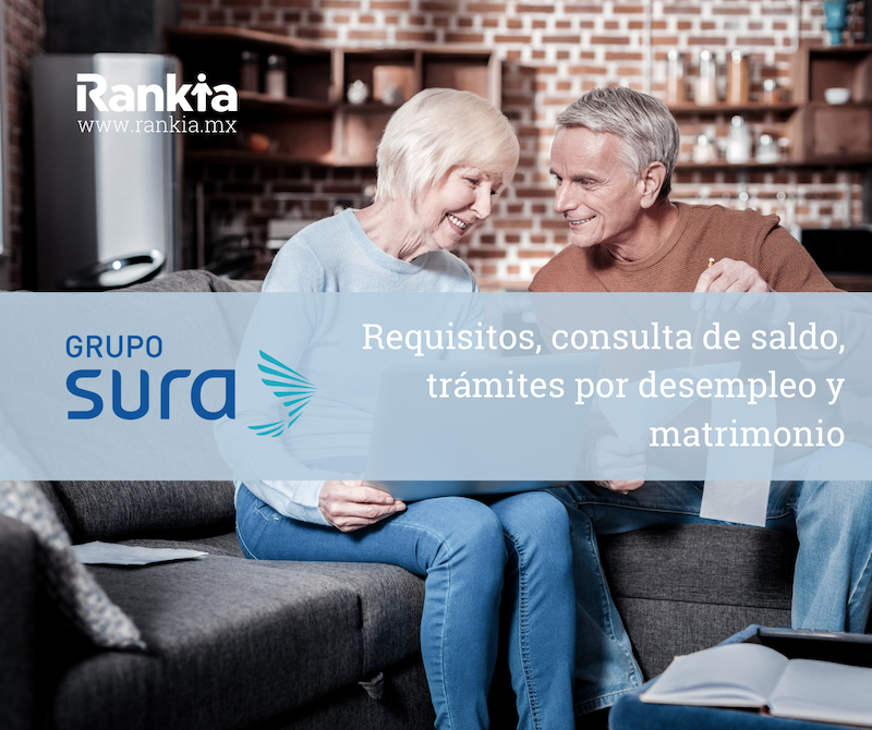 Afore Sura: requisitos, saldo y retiros