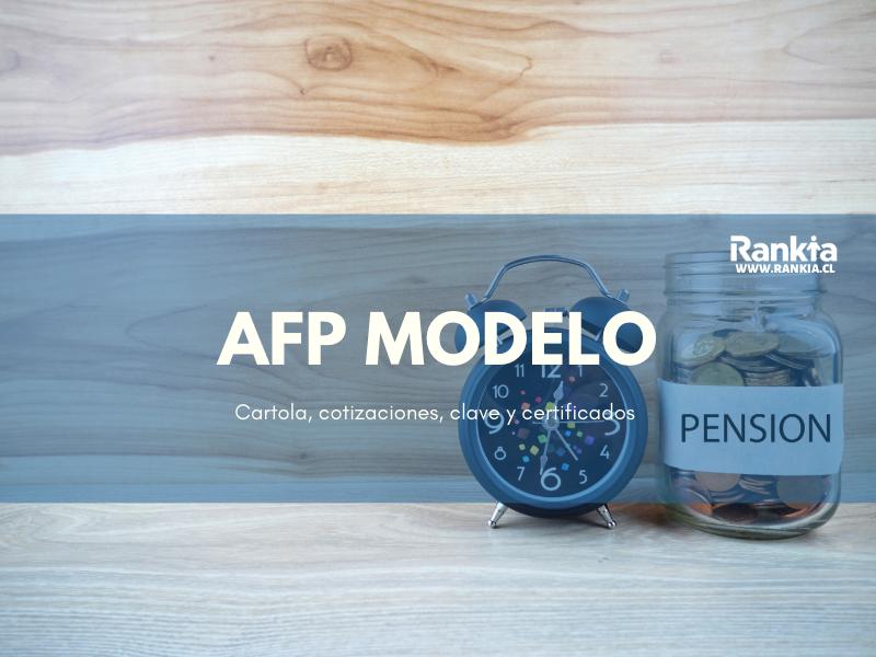 AFP Modelo: cartola, cotizaciones, clave y certificados