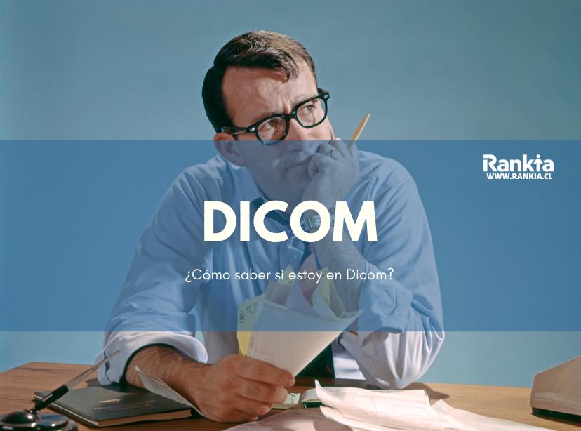 ¿Cómo saber si estoy en Dicom?