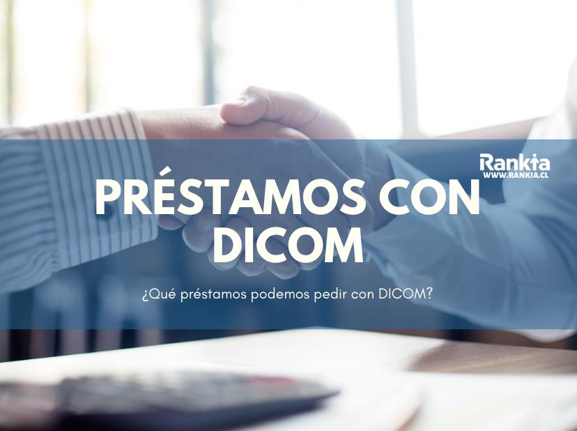¿Qué préstamos podemos pedir con Dicom en 2019?