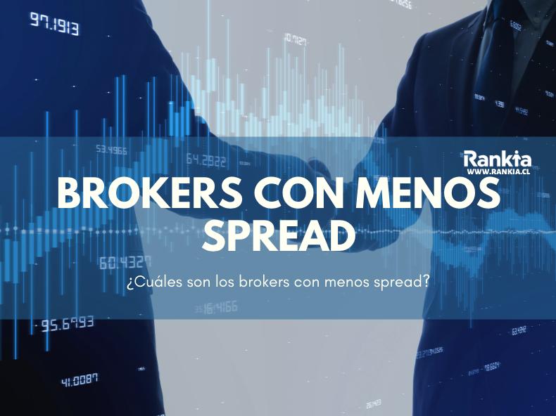 ¿Cuáles son los brokers con menos spread 2020?
