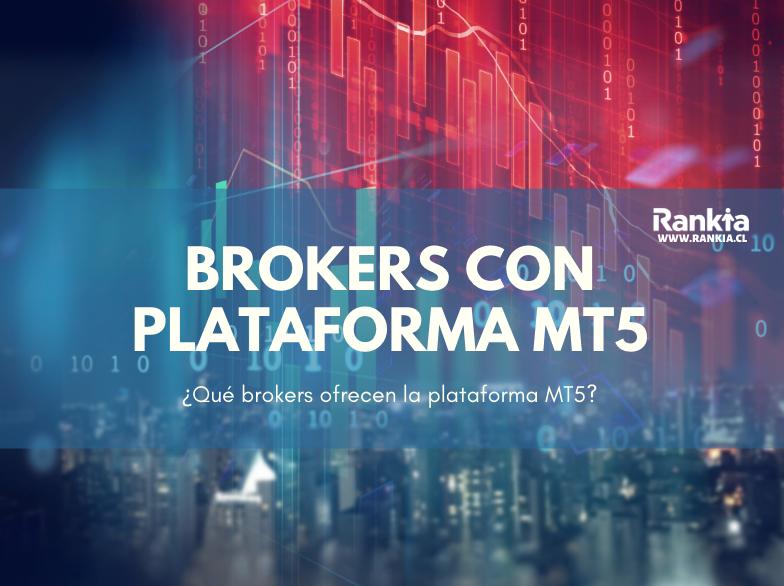 ¿Qué brokers ofrecen la plataforma MT5?