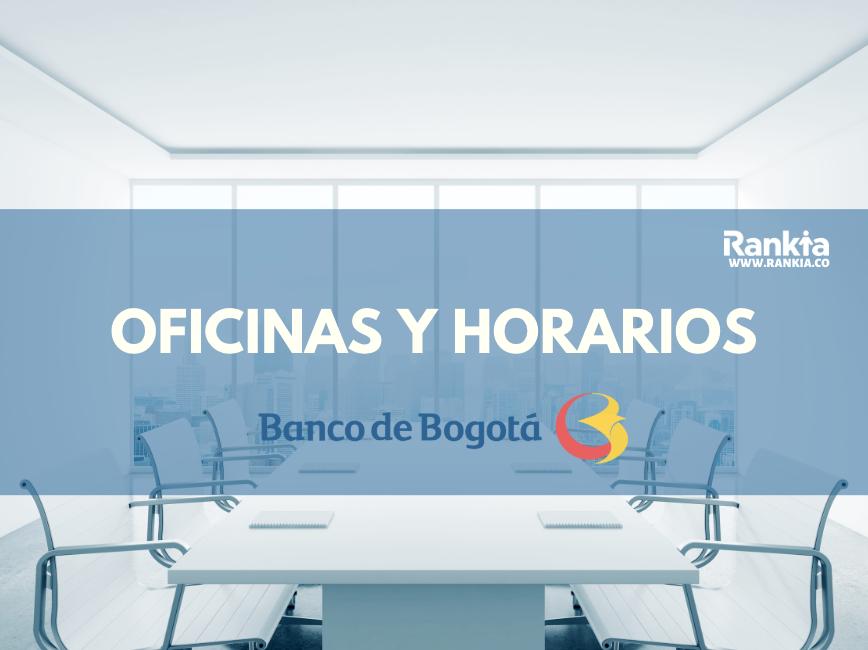 Oficinas y horarios de Banco de Bogotá para sábados en Bogotá