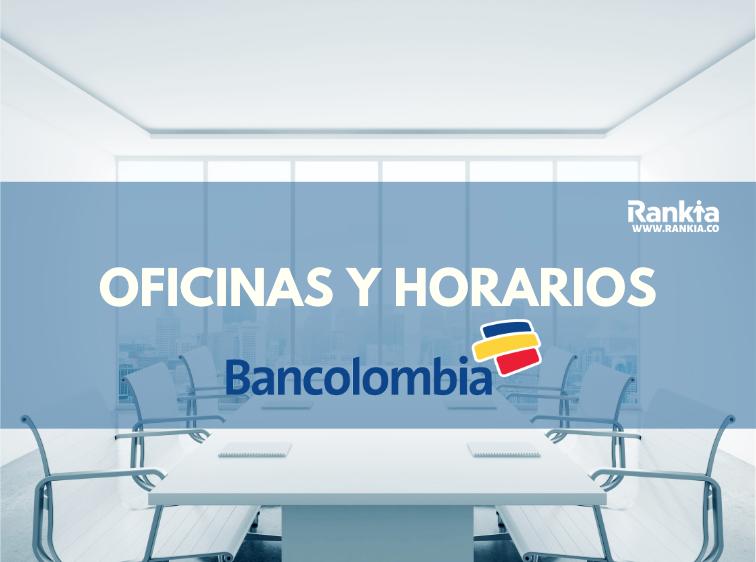 Oficinas y horarios de Bancolombia para sábados en Bogotá