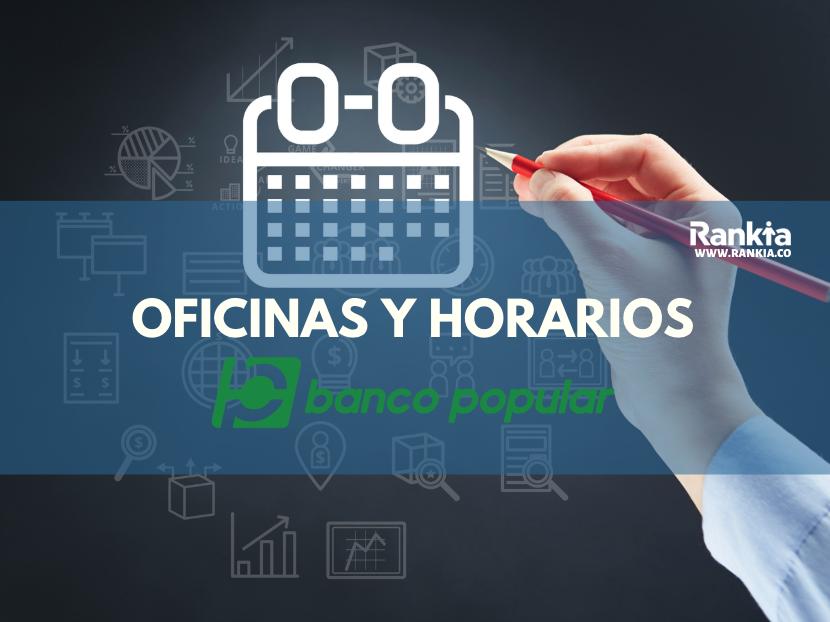 Oficinas y horarios del Banco Popular en Bogotá