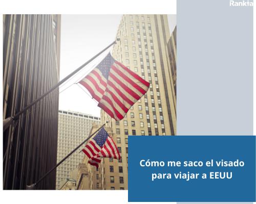 Cómo me saco el visado para viajar a EEUU