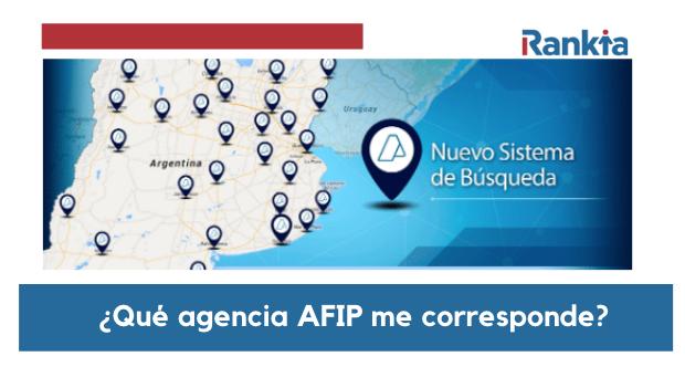¿Qué agencia AFIP me corresponde?