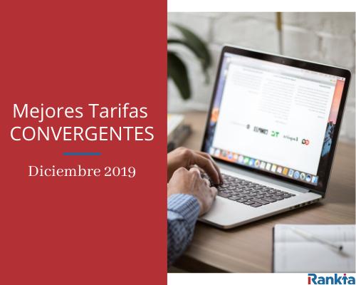 Mejores tarifas convergentes diciembre 2019