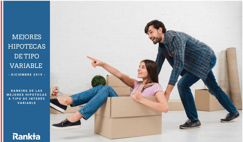 Mejores hipotecas a tipo variable (diciembre 2019)