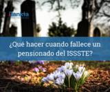 tramites fallecimiento pensionado ISSSTE