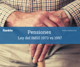 Pensiones: Ley IMSS 1973 1997