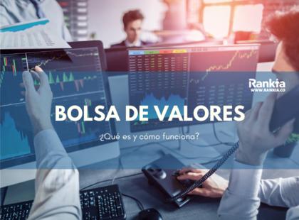 Qué Es La Bolsa De Valores Y Cómo Funciona Rankia