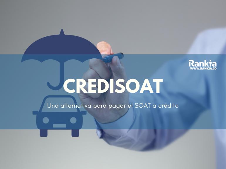 CrediSOAT: Una alternativa para pagar tu SOAT a crédito