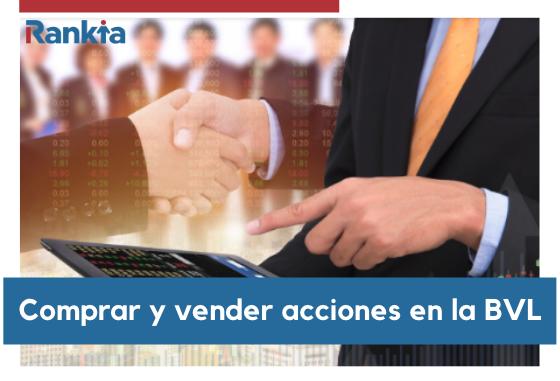 ¿Cómo comprar y vender acciones en la Bolsa de Valores de Lima?