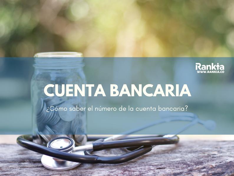 ¿Cómo saber mi número de cuenta bancaria Bancolombia?