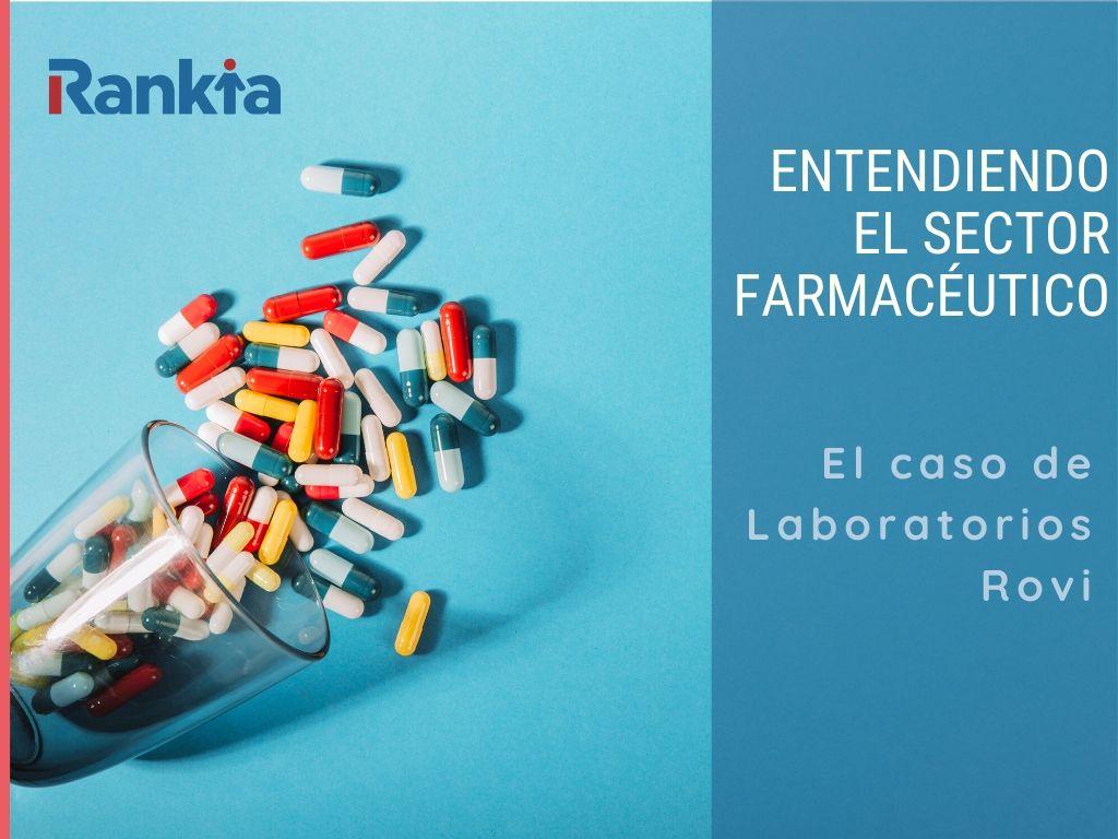 entendiendo el sector farmacéutico y rovi