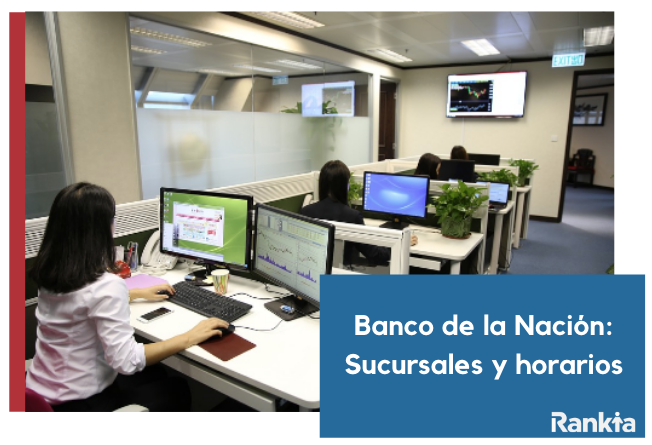 Banco de la Nación: sucursales y horarios de atención