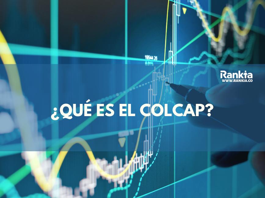 ¿Qué es el COLCAP?