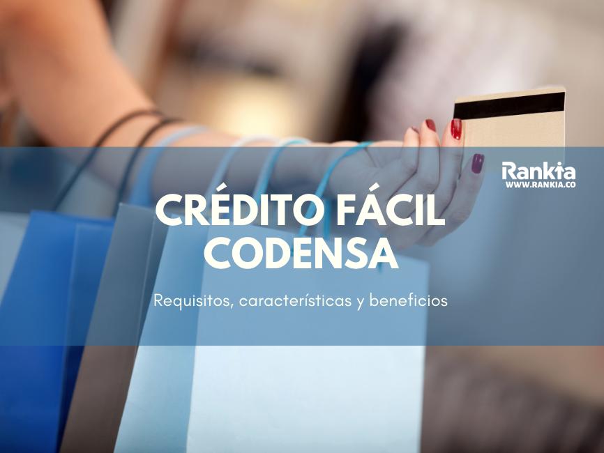 Crédito Fácil Codensa: requisitos, características y beneficios