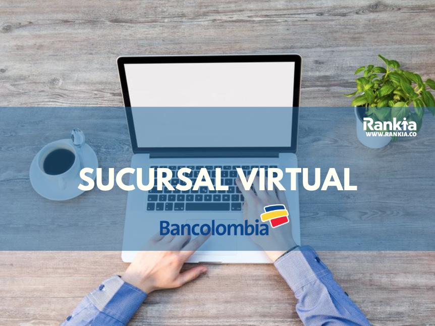 Sucursal virtual Bancolombia: registrarse, crear usuarios y suscripción