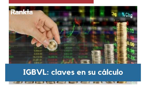 IGBVL: claves en su cálculo