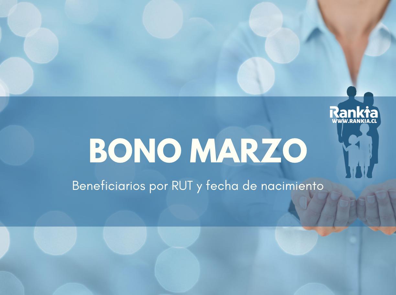 BONO MARZO 2020: beneficiarios por RUT y fecha de nacimiento