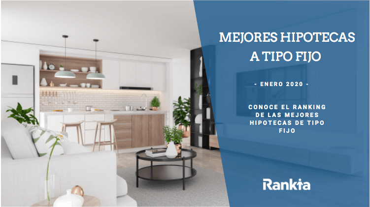 mejores hipotecas a tipo fijo (Enero 2019)