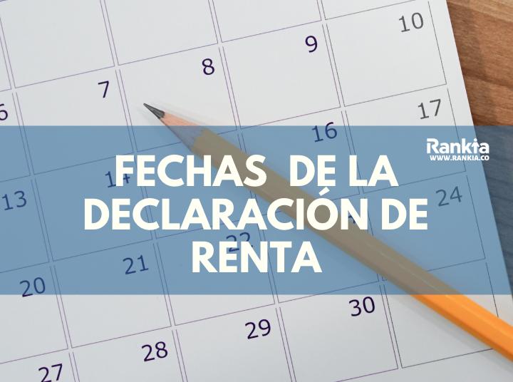 ¿Cuáles son las fechas para la Declaración de Renta 2020? Calendario tributario