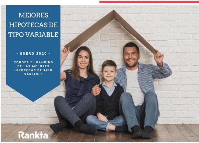 Mejores hipotecas a tipo variable Enero 2020