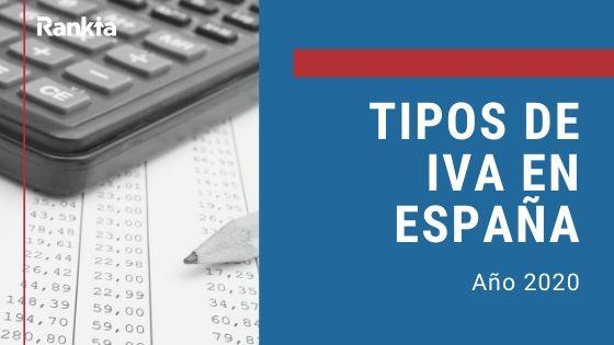 Tipos de IVA en España en 2020