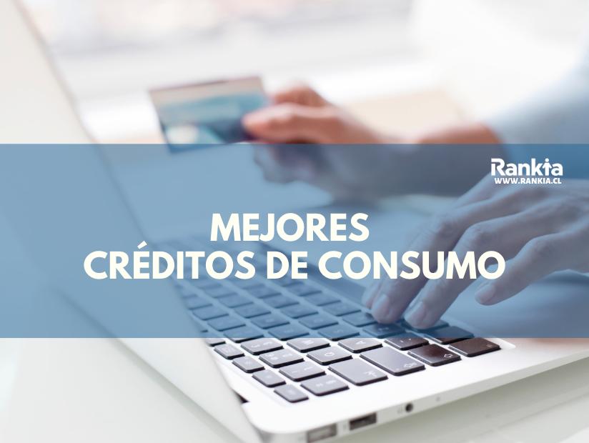 Mejores créditos de consumo 2020