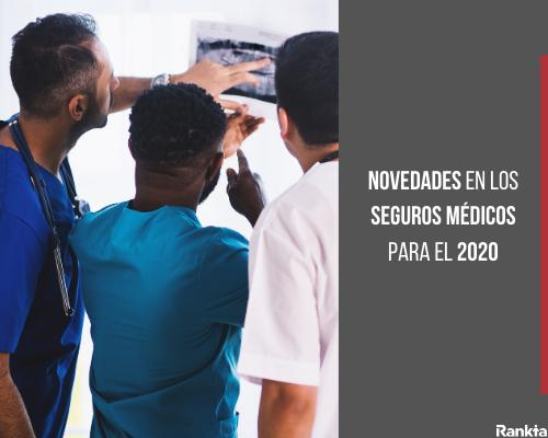 Novedades en los seguros médicos para el 2020