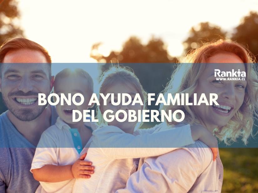 Nuevo Bono Ayuda Familiar del Gobierno: monto, fecha de cobro y requisitos