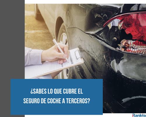 Qué cubre el seguro de coche a terceros