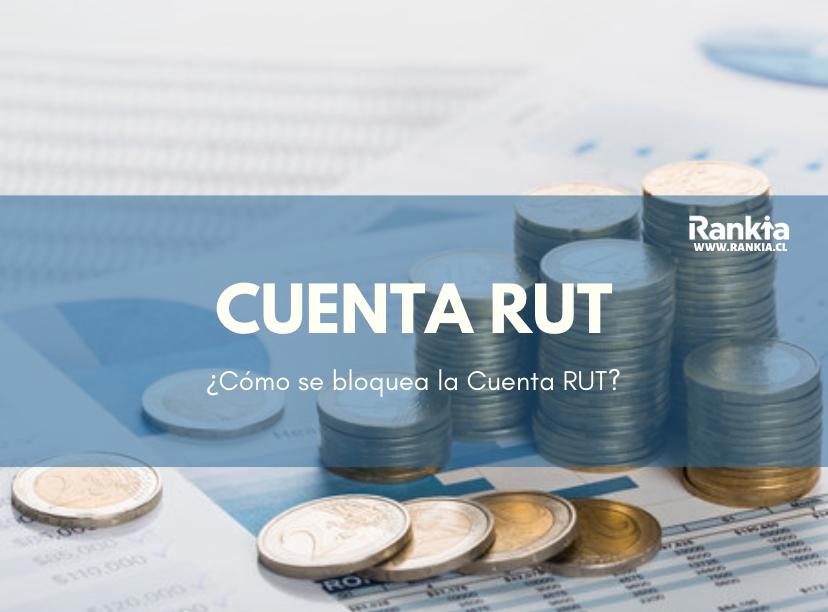 ¿Cómo se bloquea la cuenta RUT?